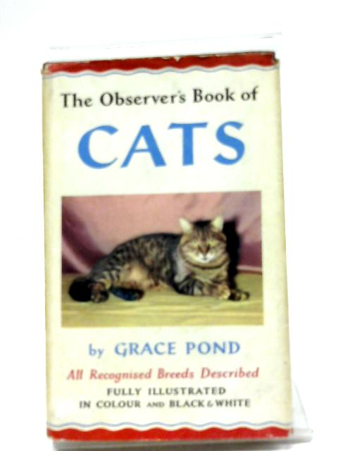 The Observers Book Of Cats By Pond, Grace