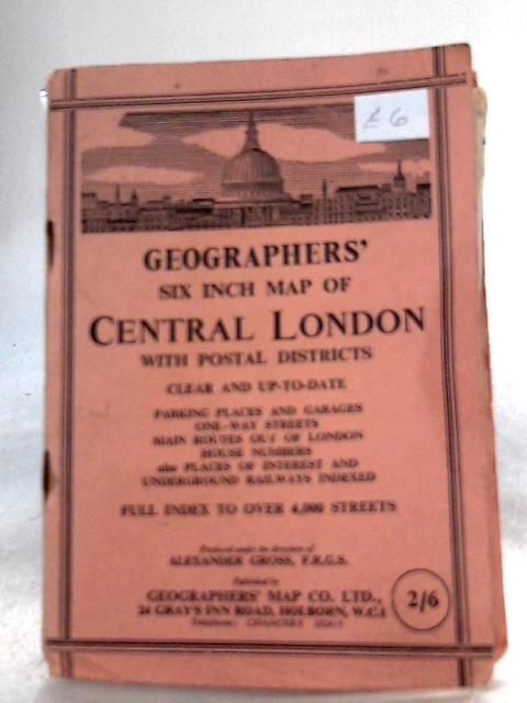 Geographers' Atlas of Central London : Six Inches to One Mile By Alexander Gross