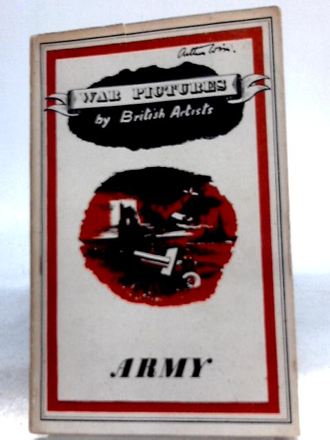 Army (War Pictures By British Artists No. 4) By Colin Coote (Intro. by)