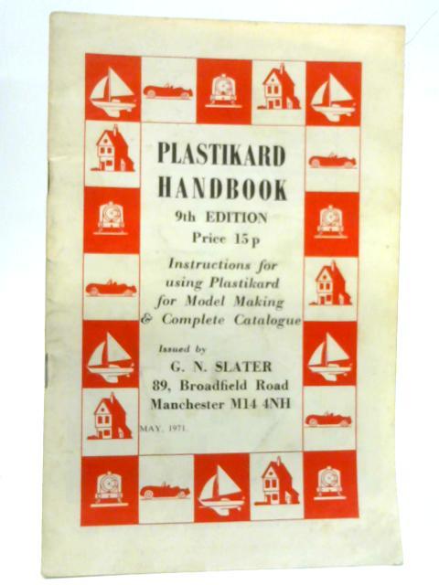 Plastikard Handbook 9th edition by G. N. Slater