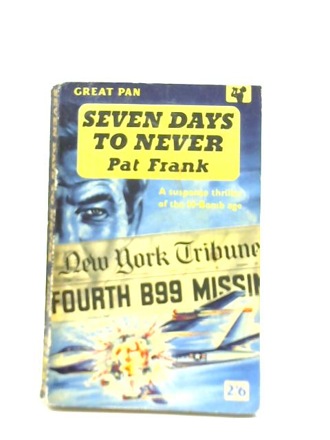 Seven Days to Never By Pat Frank