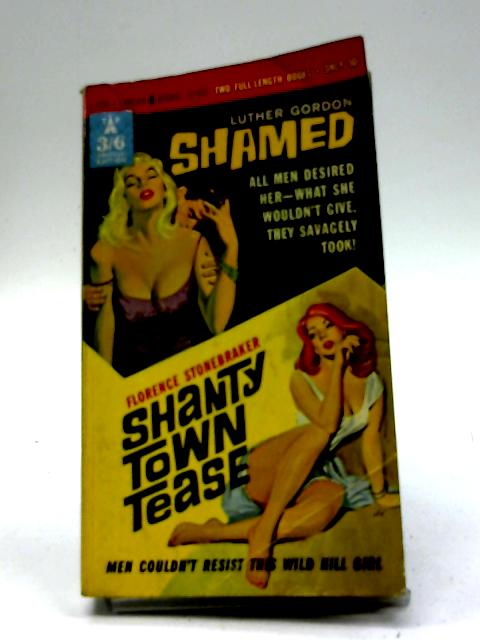 Shamed and Shanty Town Tease By L Gordon, F Stonebraker