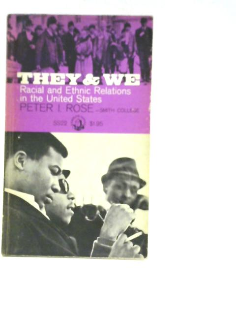 They & We By Peter I Rose