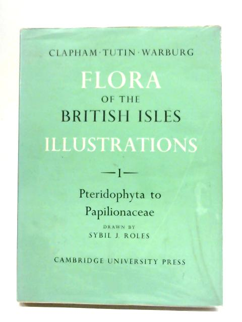 Flora Of The British Isles: Part I By Various