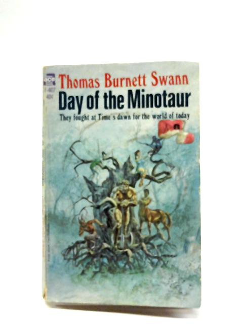 Day Of The Minotaur By Thomas Burnett Swann