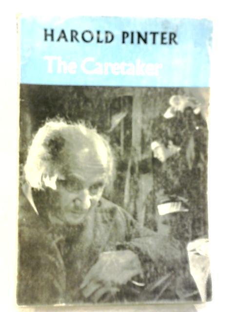 The Caretaker (A Methuen modern play) By Harold Pinter