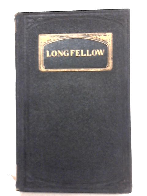 Evangeline, The Golden Legend & Other Poems By Henry Wadsworth Longfellow