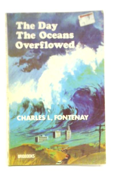 The Day The Oceans Overflowed By Charles L. Fontenay