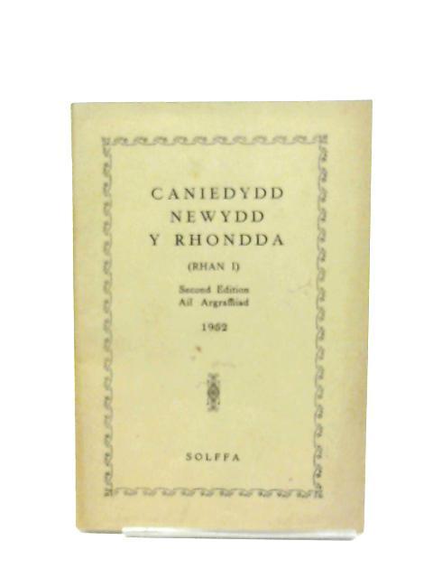 Caniedydd Newydd Y Rhondda (Rhan I) by Solffa