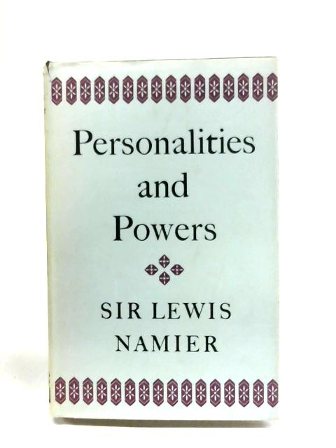 Personalities And Powers by Lewis Namier