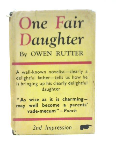 One Fair Daughter By Owen Rutter