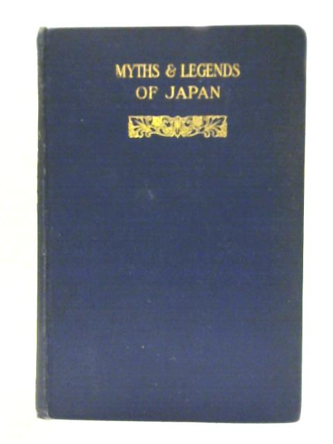 Myths And Legends of Japan by F Hadland Davis