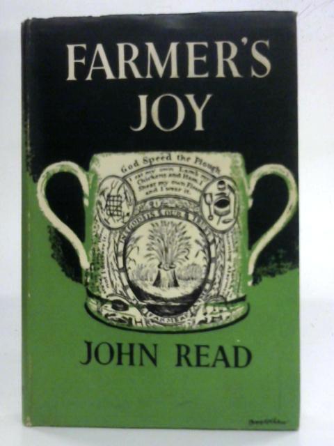 Farmer's Joy By John Read