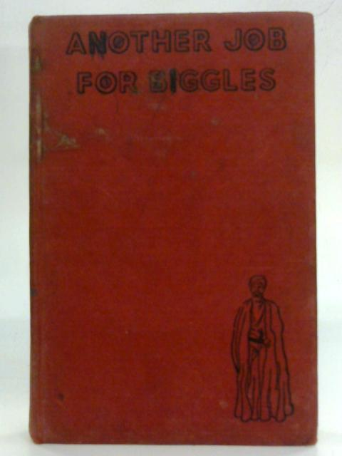 Another Job for Biggles By W. E Johns