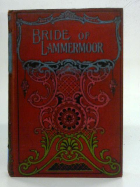 The Bride of Lammermoor By Sir Walter Scott