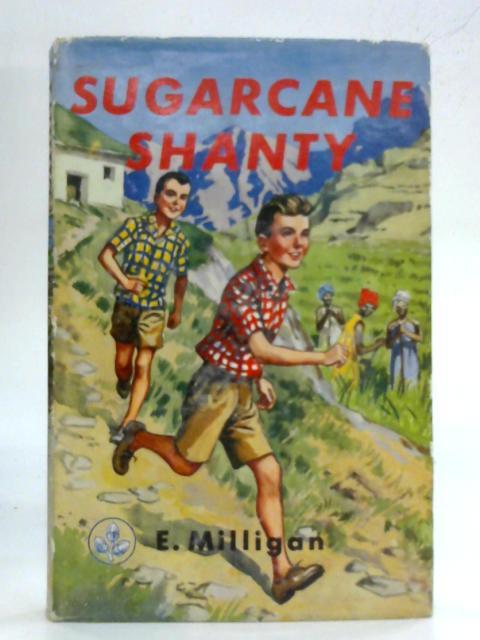 Sugarcane Shanty (Acorn books-no.12) By Elise Milligan