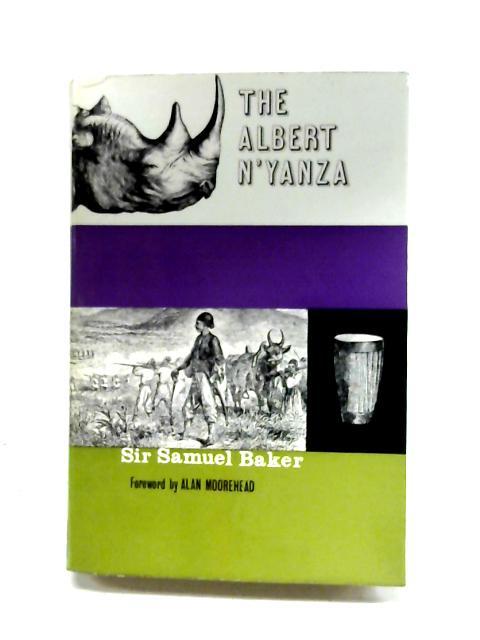The Albert N'Yanza: Vol. II By Samuel White Baker