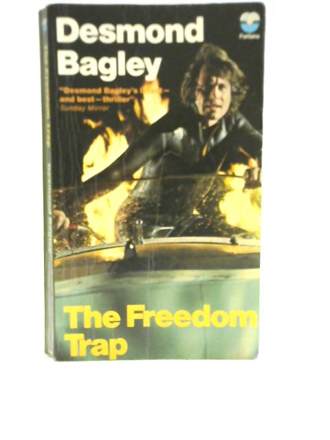 The Freedom Trap By Desmond Bagley