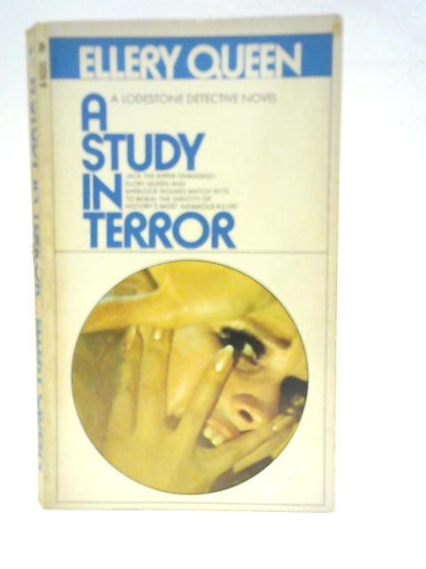 A Study in Terror By Ellery Queen