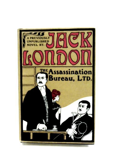 The Assassination Bureau, Ltd. By Jack London