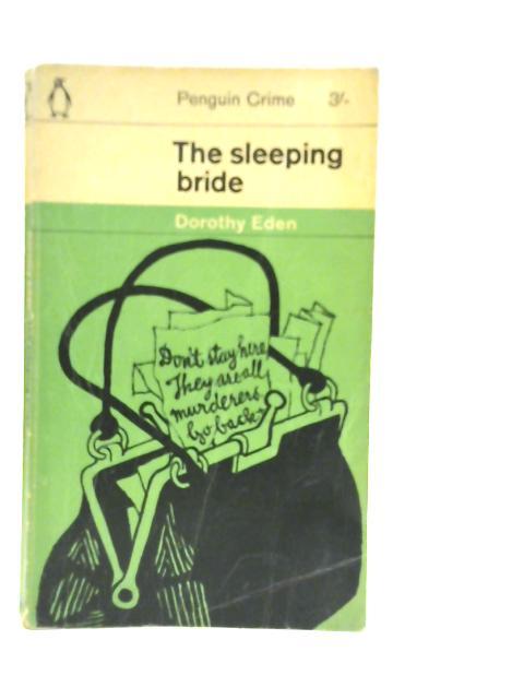 The Sleeping Bride By Dorothy Eden