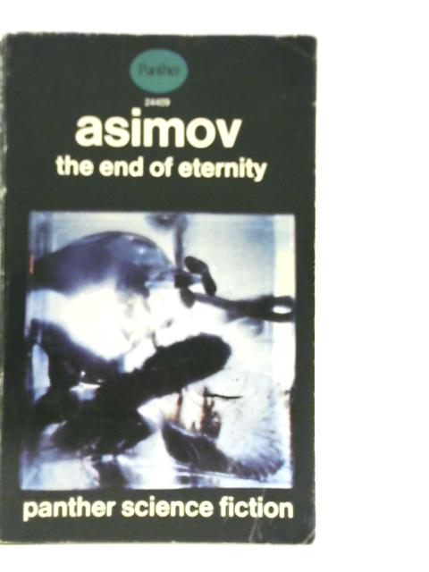 The End of Eternity By Isaac Asimov
