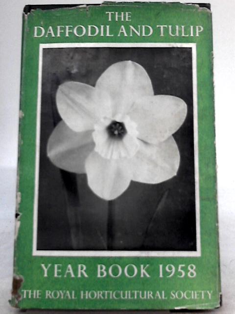 The Daffodil and Tulip Year Book 1958 No. 23 By P. M. Synge (Ed.)