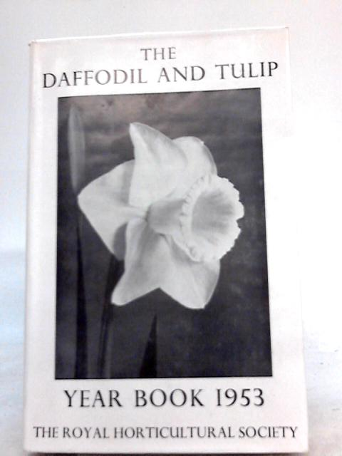 The Daffodil and Tulip Year Book 1953, No. 18