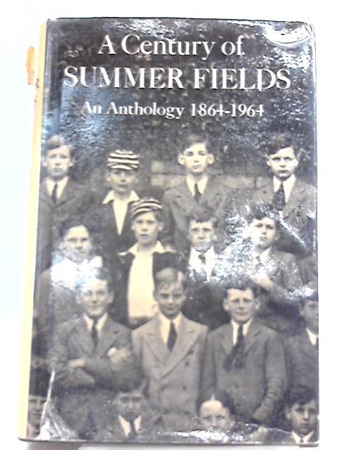 A Century of Summer Fields By Richard Usborne