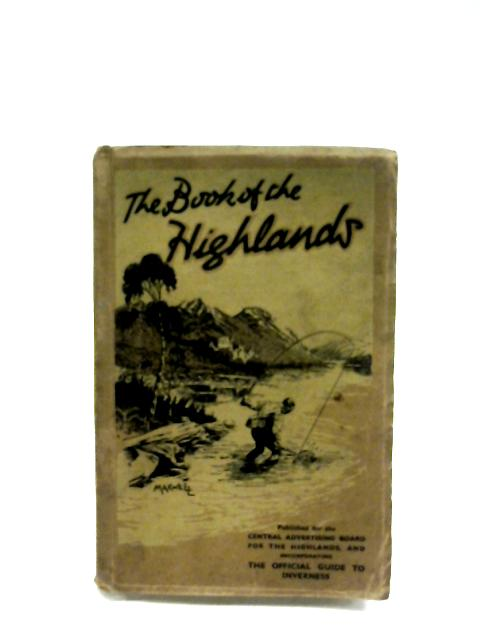 The Book Of The Highlands By Anon