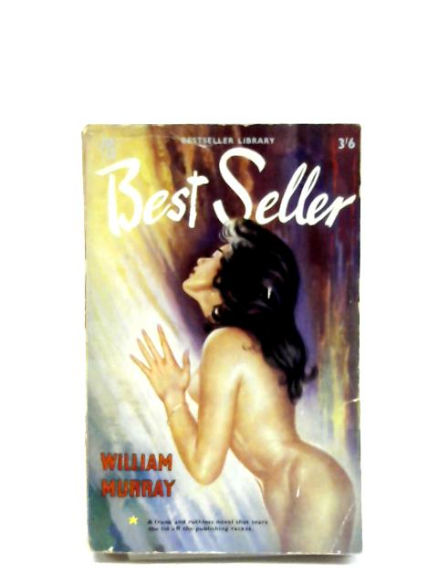 Best Seller By William Murray