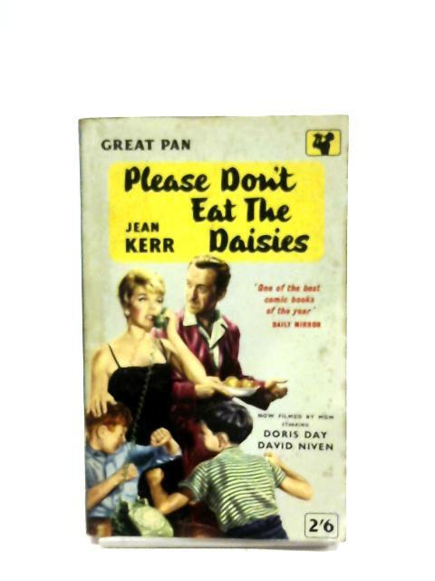 Please Don't Eat The Daisies By Jean Kerr
