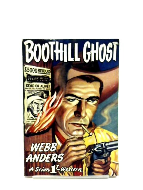 Boothill Ghost By Webb Anders