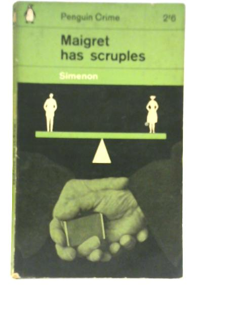 Maigret Has Scruples By Georges Simenon