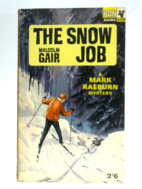 The Snow Job By Malcolm Gair