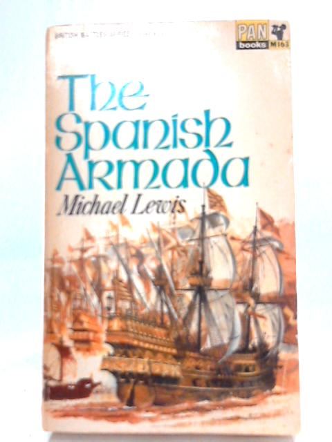 The Spanish Armada By Michael Lewis