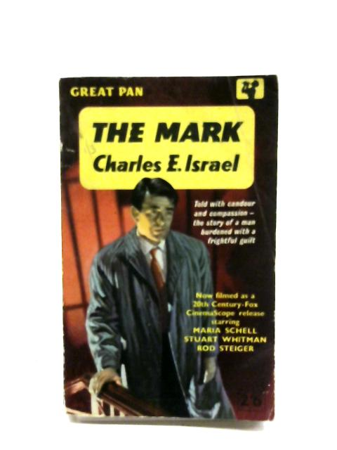 The Mark By Charles E. Israel