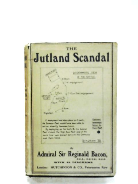 The Jutland Scandal By Reginald Bacon