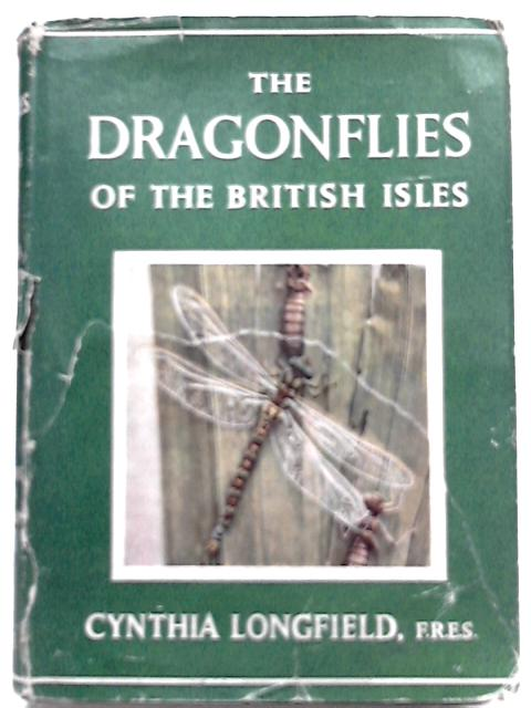 The Dragonflies of the British Isles By Cynthia Longfield