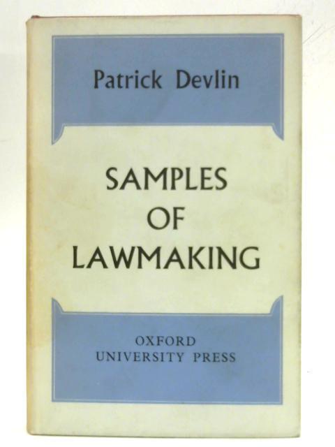 Samples of lawmaking By Patrick Devlin