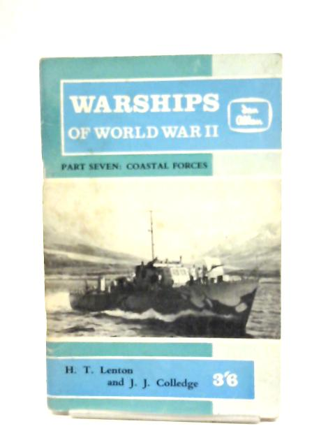 Warships Of World War II: Part 7 By H. T. Lenton & J. J. Colledge