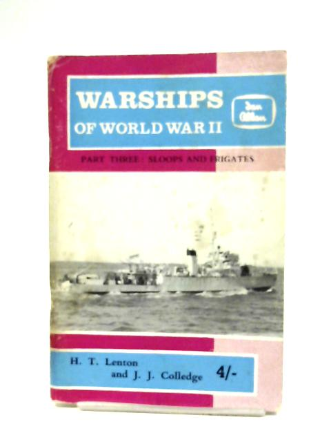 Warships Of World War II: Part 3 By H. T. Lenton & J. J. Colledge