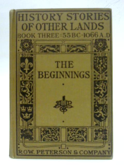 The Beginnings By Arthur Guy Terry