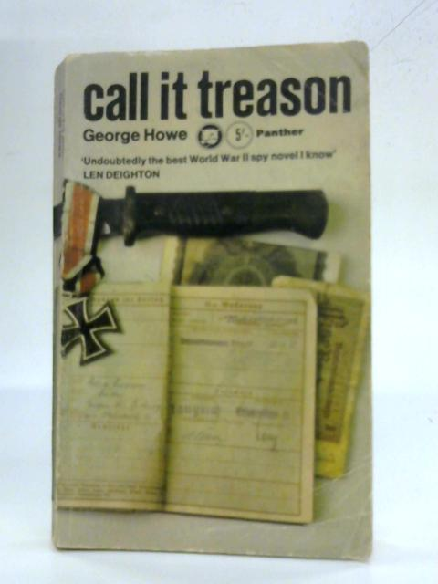 Call it Treason By George Howe