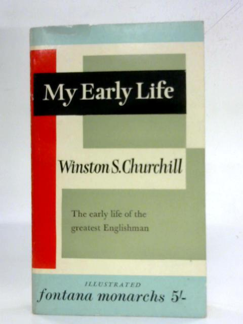 My Early Life By Winston S. Churchill