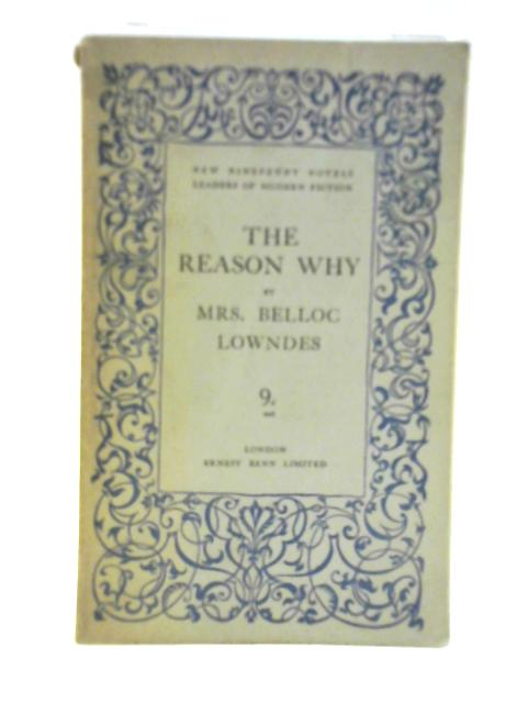 The Reason Why By Mrs. Belloc Lowndes