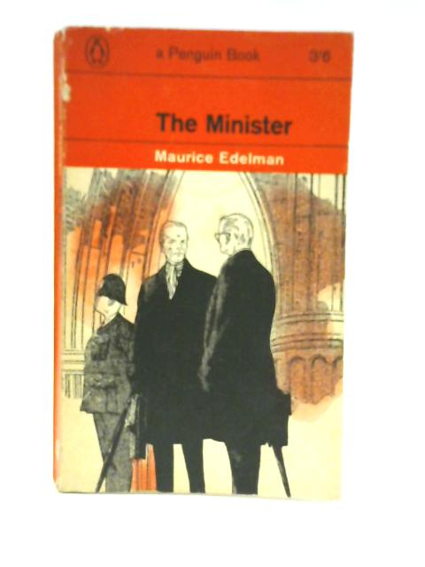The Minister By Maurice Edelman
