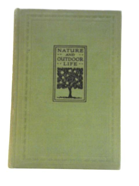 Nature and Outdoor Life Vol III Flowers and Trees Natural Sciences