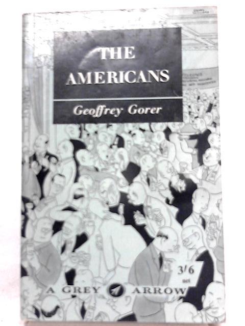 The Americans By Geoffrey Gorer