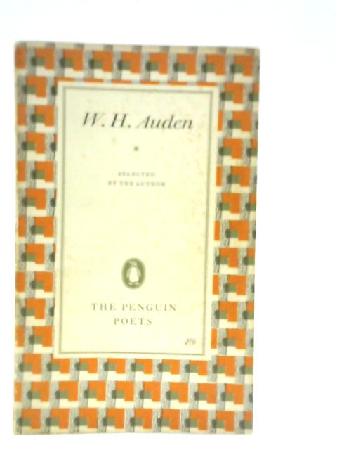 W H Auden: A Selection by the Author By V Auden